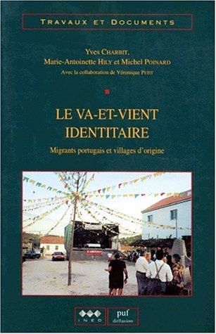 9782733201404: LE VA-ET-VIENT IDENTITAIRE. Migrants portugais et villages d'origine