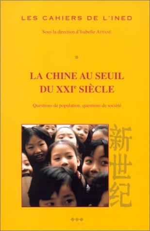 Chine au seuil du XXIe siècle (La): Attane, Isabelle
