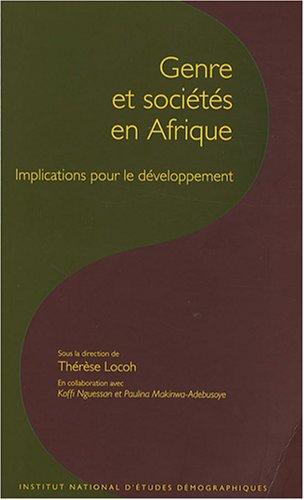 de la condition des femmes à l'emprise du genre en Afrique: Koffi Nguessan, Makinwa ...