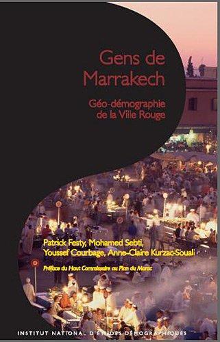 """""""gens de Marrakech ; géo-démographie de la ville rouge"""": Sebti, Mohamed"""