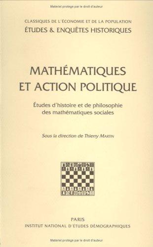 Mathematiques et action politique: Matin, Thierry