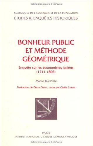 Bonheur public et méthode géométrique: Bianchini, Marco