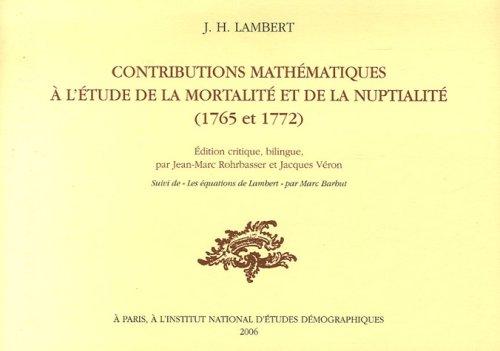 Contributions mathématiques à l'étude de la mortalité: Jean-Marc Rohrbasser; Jacques