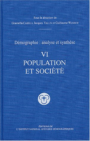 Demographie, analyse et synthese (French Edition)