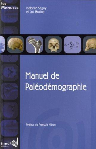 Manuel de paléodémographie: Séguy, Isabelle