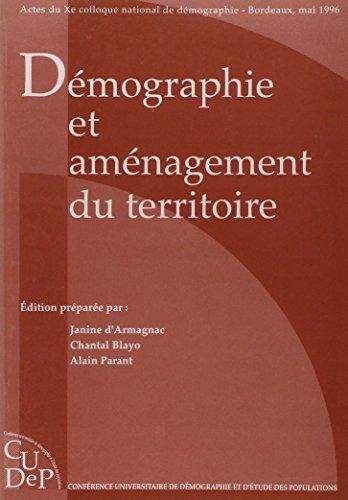 Demographie et amenagement du territ (French Edition): Armagnac J.d.