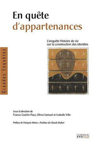 En quête d'appartenances: Gu�rin-Pace, France