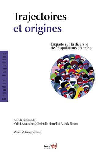 9782733280041: Trajectoires et origines : Enquête sur la diversité des populations en France