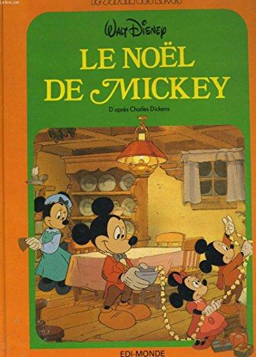 le noel de mickey: Tenaille Marie (Raconté
