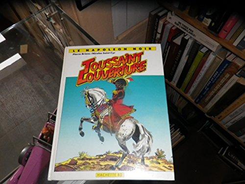 9782733302293: Toussaint Louverture : Le Napoléon noir (Histoire, histoires)