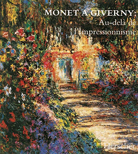 9782733500491: Monet à Giverny : Au-delà de l'impressionnisme