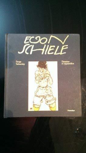 Egon Schiele Dessins Et Aquarelles: S Sabarsky