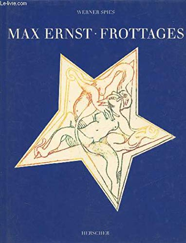 Max Ernst: Frottages: Spies, Werner