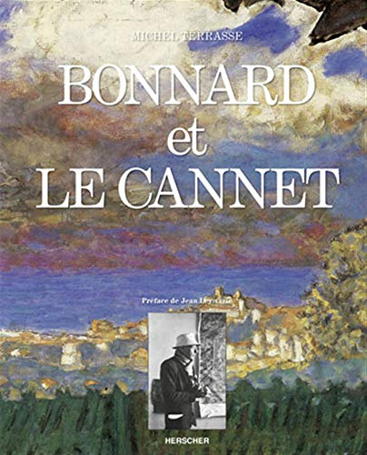 Bonnard et Le Cannet (French Edition): Terrasse, Michel