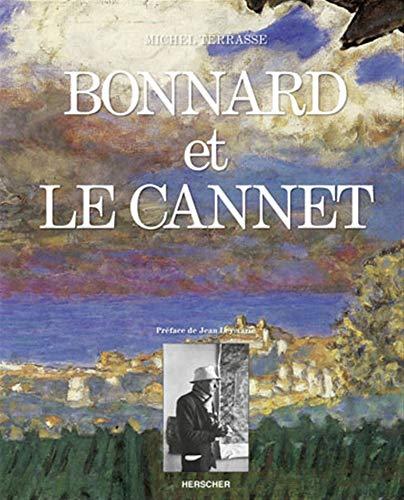 9782733501351: Bonnard et Le Cannet (French Edition)