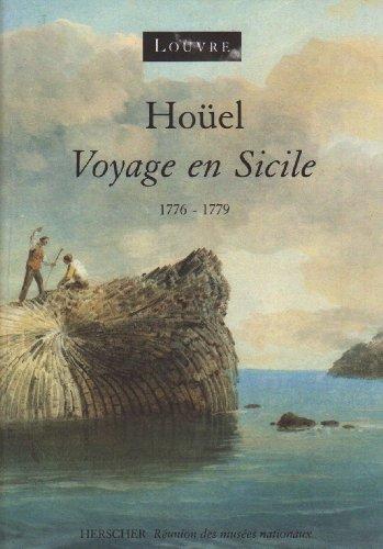 9782733501825: Houel, voyage en Sicile: 1776-1779 (French Edition)