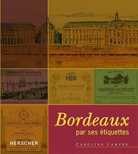 9782733503096: Bordeaux par ses �tiquettes