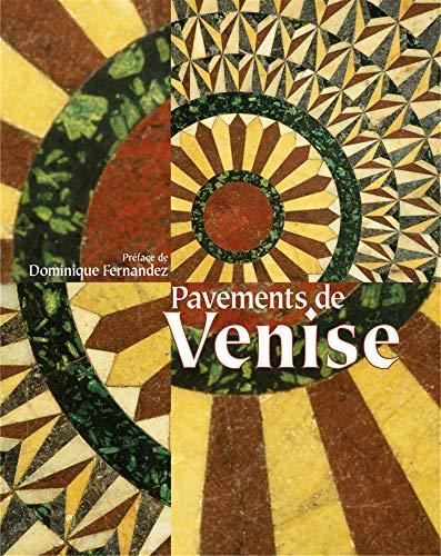 Les pavements de Venise (2733503405) by Tudy Sammartini; Gabriele Crozzoli; Dominique Fernandez; Pascal Varejka