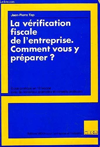 9782733700013: La V�rification fiscale de l'entreprise