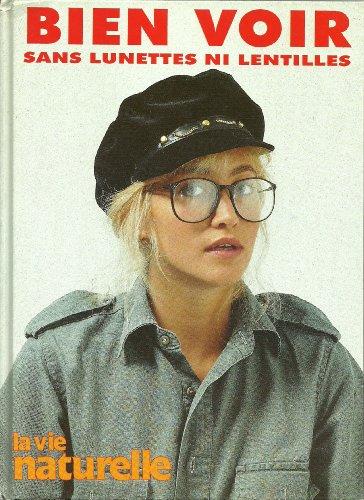 Bien voir sans lunettes ni lentilles (Articles: Klein