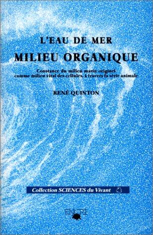 9782733771457: L'Eau de mer, milieu organique