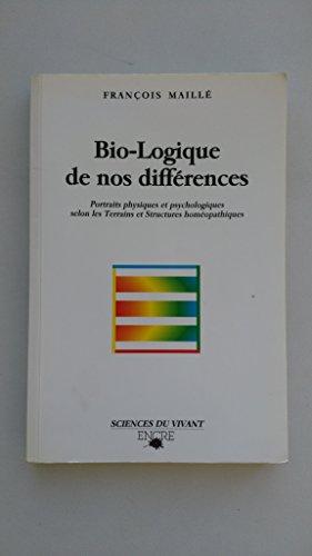 9782733771525: Bio-logique de nos différences