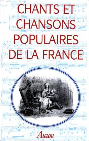 Chants et chansons populaires de la France: Beaumont, MM E