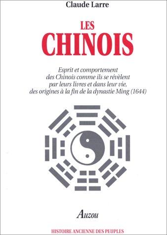 Les Chinois: Larre, Claude