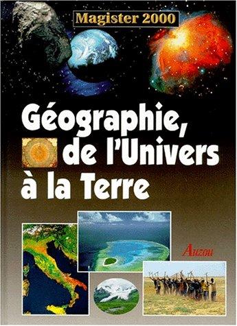 9782733805770: Géographie, de l'Univers à la Terre (Magister 2000)
