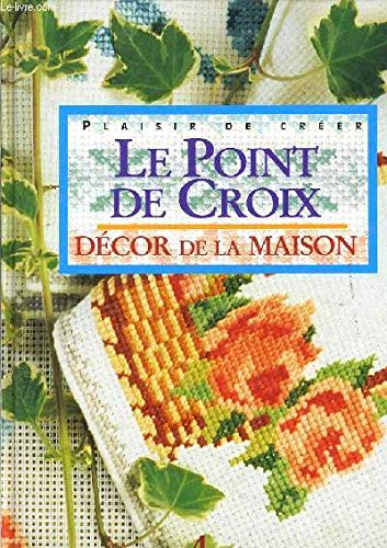 9782733806241: Le Point de croix : Décor de la maison
