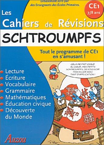 9782733806449: Les Cahiers de r�visions : Schtroumpfs : Tout le programme de CE1 en s'amusant !