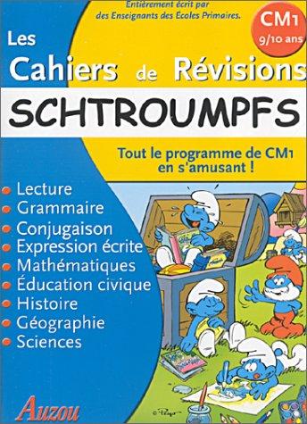 9782733806463: Les Cahiers de révisions : Schtroumpfs : Tout le programme de CM1 en s'amusant !