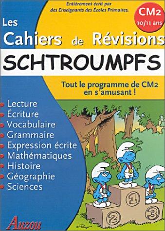 9782733806470: Les Cahiers de révisions : Schtroumpfs : Tout le programme de CM2 en s'amusant !