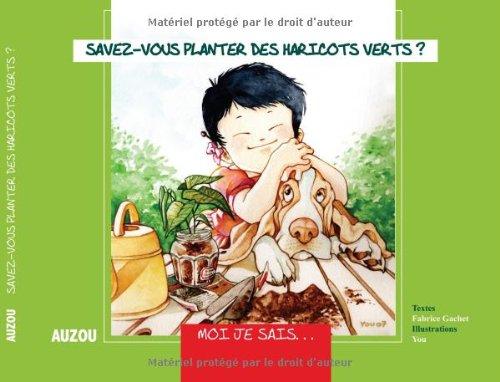 9782733809662: Savez-vous planter des haricots verts ? (French Edition)