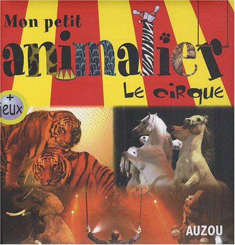 9782733809785: Les animaux du cirque