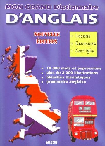 9782733810071: Mon grand dictionnaire d'anglais illustré
