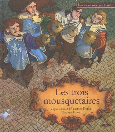 9782733811306: Les trois mousquetaires (French Edition)