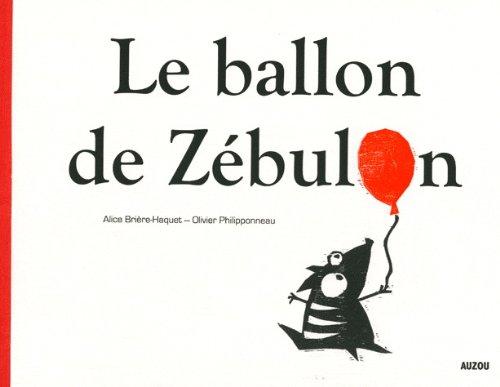 9782733812860: Le ballon de Zébulon