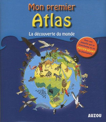 9782733813560: Mon premier atlas : La d�couverte du monde