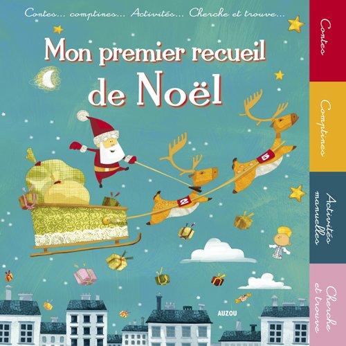 MON PREMIER RECUEIL DE NOEL: Sabine Girard-Minssieux