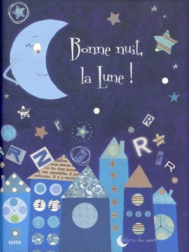 9782733815694: Bonne nuit la Lune ! (Câlins du soir)