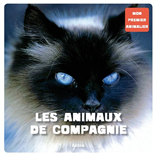 9782733815984: Mon premier animalier : Les animaux de compagnie