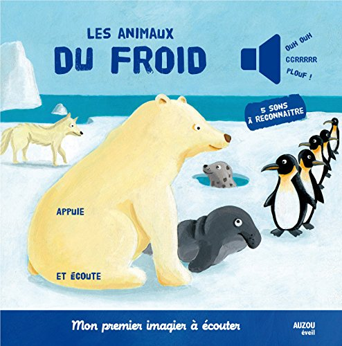 9782733819036: les animaux du froid (coll mon premier imagier a ecouter