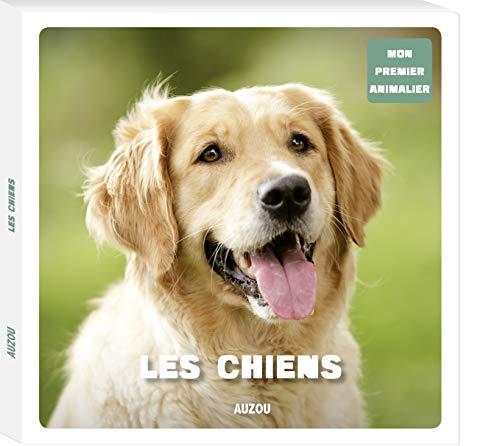 9782733820056: Les chiens (mon premier animalier)