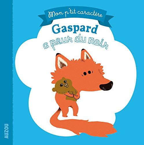 9782733821107: Gaspard a peur du noir (Coll.