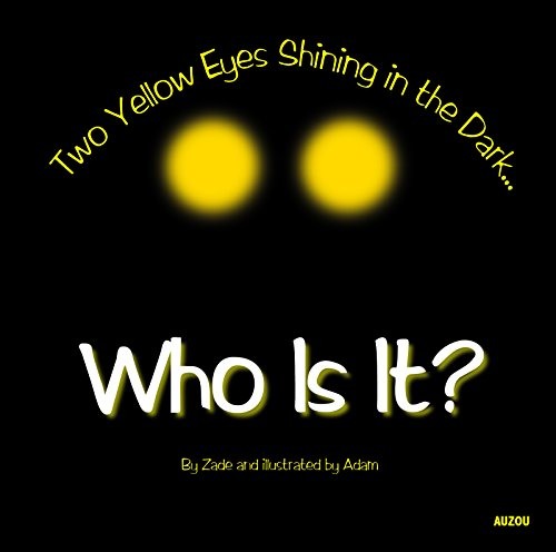 9782733821466: Who Is It?: Two Yellow Eyes Shining in the Dark