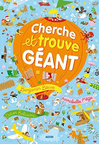 Cherche et trouve géant: Benjamin Becue, Annabelle Mege, Didier Balicevic
