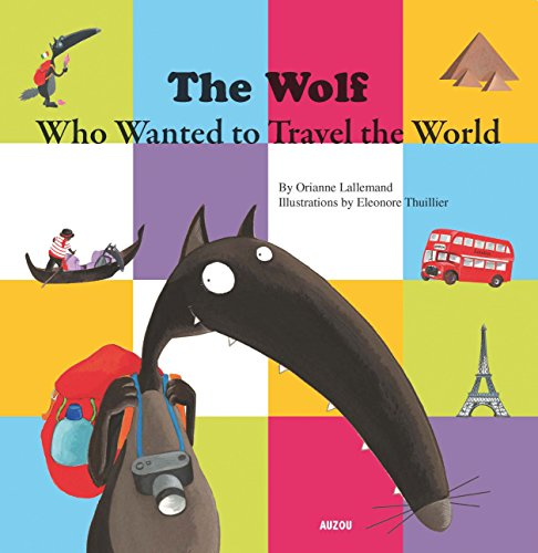9782733823149: The Wolf Who Wanted to Travel the World