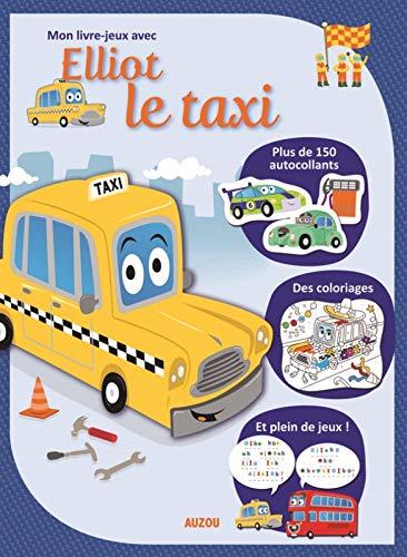 9782733823729: Mon livre-jeux avec Elliot le taxi