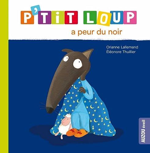9782733824252: P'tit Loup a Peur Du Noir